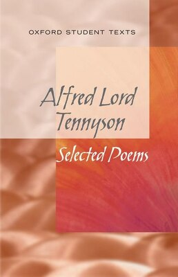 Book New Oxford Student Texts: Tennyson: Selected Poems by Helen Cross