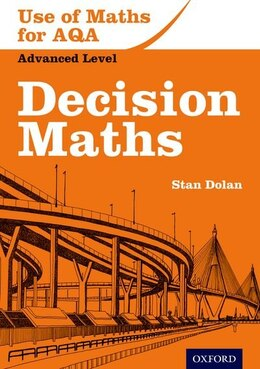 Book Use of Maths for AQA Decision Maths by Stan Dolan