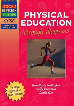 Book GCSE Physical Education through diagrams by RoseMarie Gallagher