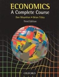 Economics: A Complete Course
