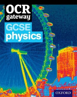 Book OCR Gateway GCSE Physics Student Book by Graham Bone
