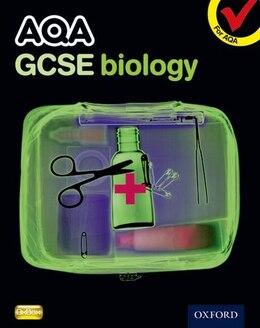 Book AQA GCSE Biology Student Book by Simon Broadley