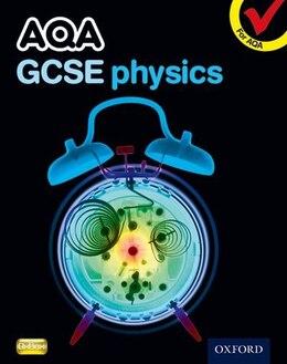 Book AQA GCSE Physics Student Book by Graham Bone