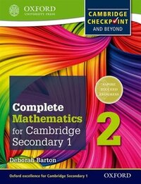 Oxford International Maths for Cambridge Secondary 1 Student Book 2: For Cambridge Checkpoint and…