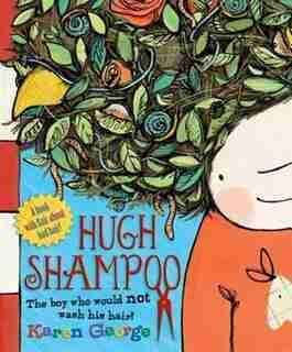 Hugh Shampoo: 2013 Edition by Karen George