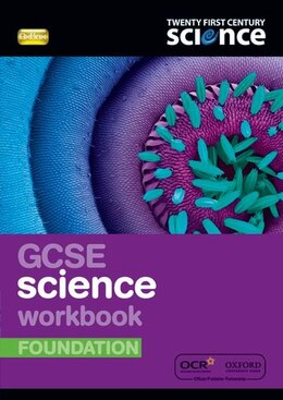 Book Twenty First Century Science: GCSE Science Foundation Workbook by Nuffield Foundation