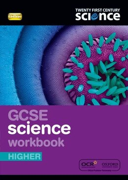 Book Twenty First Century Science: GCSE Science Higher Workbook by University of York Science Education Group and the