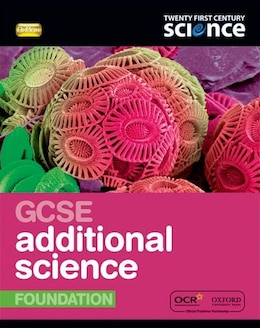 Book Twenty First Century Science: GCSE Additional Science Foundation Student Book by University of York Science Education Group and the