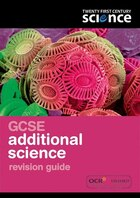 Twenty First Century Science: GCSE Additional Science Revision Guide