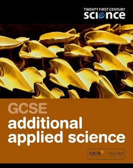 Book Twenty First Century Science: GCSE Additional Applied Science Student Book by University of York Science Education Group