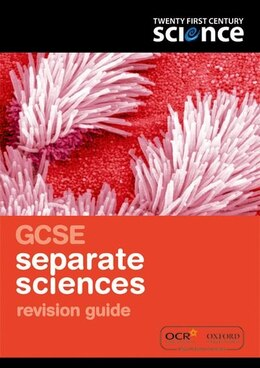 Book Twenty First Century Science: GCSE Separate Science Revision Guide by Nuffield Foundation