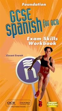 Book GCSE Spanish OCR Foundation Exam Skills Workbook Pack by Vincent Everett