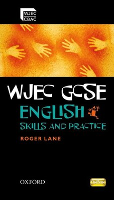 Book WJEC GCSE English Skills and Practice Book by Roger Lane