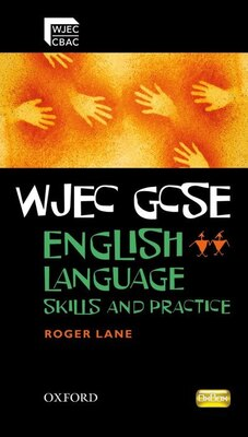 Book WJEC GCSE English Language Skills and Practice Book by Roger Lane