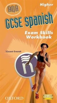 Book GCSE Spanish for AQA Exam Skills Workbook Higher by Isabel Alonso de Sudea
