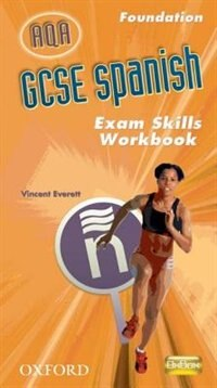 Book GCSE Spanish for AQA Exam Skills Workbook Foundation by Isabel Alonso de Sudea