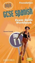 GCSE Spanish for AQA Exam Skills Workbook Foundation