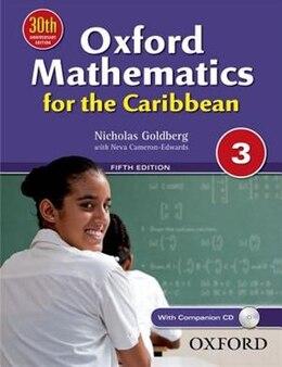 Book Oxford Mathematics for the Caribbean 3 by Nicholas Goldberg