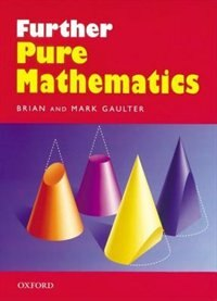 Book Further Pure Mathematics by Brian Gaulter