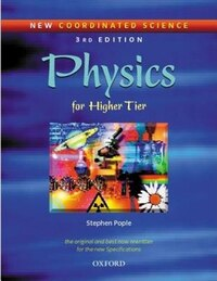 New Coordinated Science: Physics Students Book: For Higher Tier