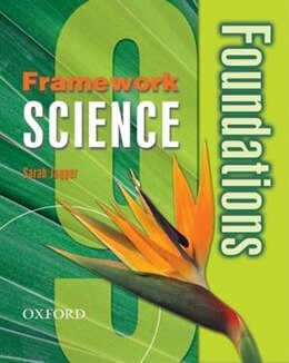 Book Framework Science: Year 9 Foundations Student Book by Sarah Jagger