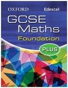 Oxford GCSE Maths for Edexcel: Foundation Plus Student Book