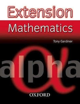Book Extension Mathematics: Year 7 Alpha by Tony Gardiner