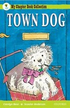 Oxford Reading Tree: All Stars: Pack 2a Town Dog