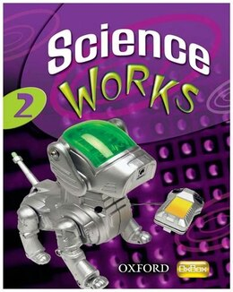 Book Science Works: 2 Student Book by Philippa Gardom Hulme