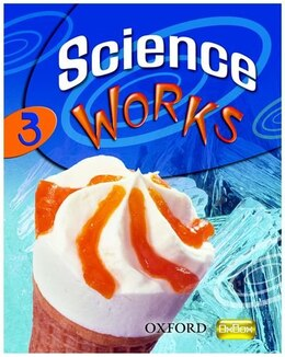 Book Science Works: 3 Student Book by Philippa Gardom Hulme