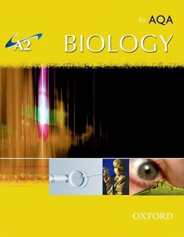 Book A2 Biology for AQA Student Book by Michael Kent