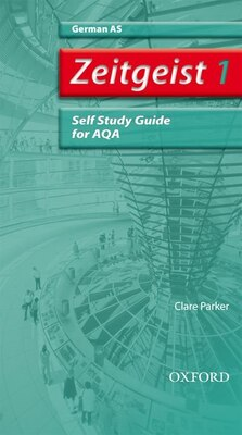 Book Zeitgeist: 1 AS AQA Self-Study Guide with CD by Miriam Friedmann