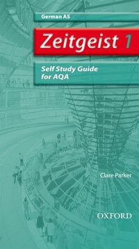 Zeitgeist: 1 AS AQA Self-Study Guide with CD