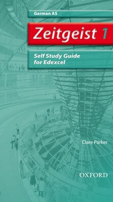 Book Zeitgeist: 1 AS Edexcel Self-Study Guide with CD by Clare Parker