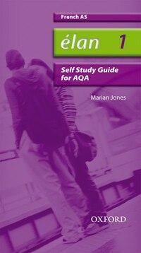Elan: 1 AS AQA Self-Study Guide with CD