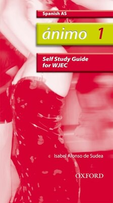 Book Animo: 1 AS WJEC Self-Study Guide with CD by Isabel Alonso de Sudea
