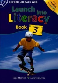 Book Launch Into Literacy: Level 3 Students Book 3 by Jane Medwell