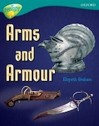 Oxford Reading Tree: Stage 16: TreeTops Non-Fiction Arms and Armour