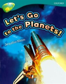 Book Oxford Reading Tree: Stage 16: TreeTops Non-Fiction Lets Go To The Planets by Jacqueline Mitton