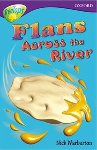 Oxford Reading Tree: Stage 11: TreeTops Stories Flans Across the River
