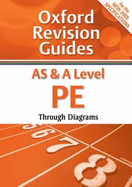 Book AS and A Level PE: Oxford Revision Guides by David Morton