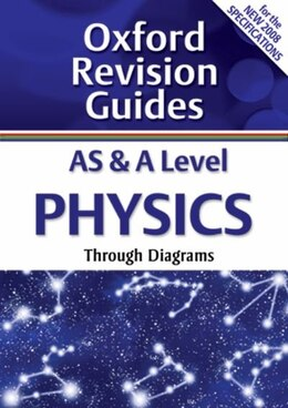Book AS and A Level Physics: Oxford Revision Guides by Stephen Pople