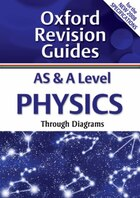 AS and A Level Physics: Oxford Revision Guides