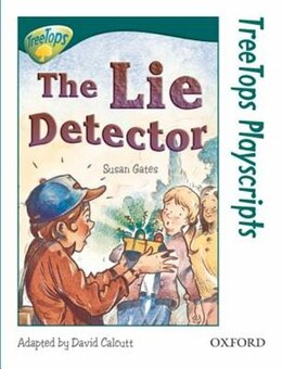 Book Oxford Reading Tree: Stage 12: TreeTops Playscripts The Lie Detector (Pack of 6 copies) by Susan Gates