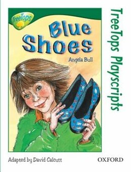 Book Oxford Reading Tree: Stage 12: TreeTops Playscripts Blue Shoes (Pack of 6 copies) by Angela Bull