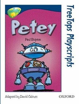 Book Oxford Reading Tree: Stage 14: TreeTops Playscripts Petey (Pack of 6 copies) by Paul Shipton