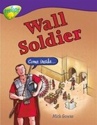 Oxford Reading Tree: Stage 11: Treetops Non-Fiction Wall Soldier