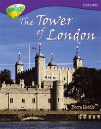 Oxford Reading Tree: Stage 11:Treetops Non-Fiction The Tower of London
