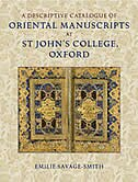 A Descriptive Catalogue of Oriental Manuscripts at St Johns College, Oxford