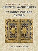 A Descriptive Catalogue of Oriental Manuscripts at St Johns College, Oxford